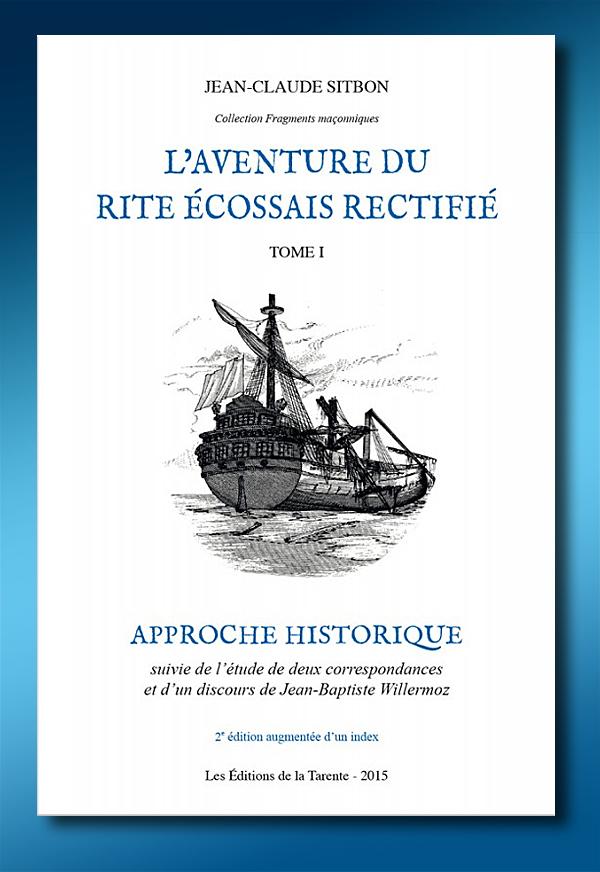 L'aventure du Rite écossais rectifié - tome 1 | Jean-Claude Sitbon