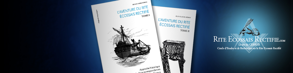 Jean-Claude Sitbon | L'aventure du Rite Ecossais Rectifié | Rite Ecossais Rectifié