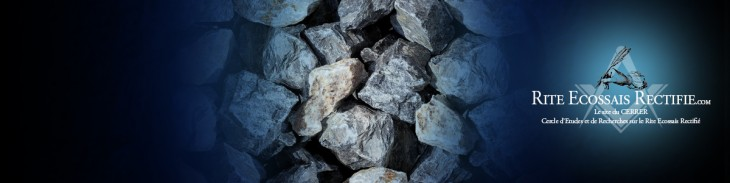 La pierre en Franc-Maçonnerie | Rite Ecossais Rectifié -2